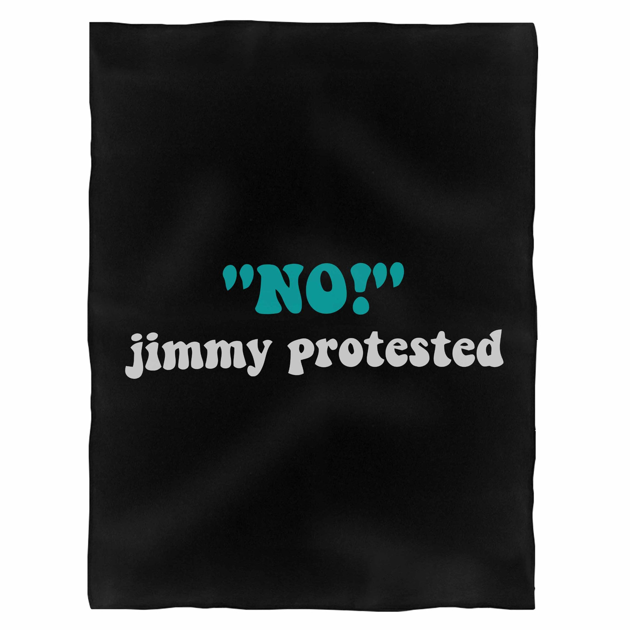 No Jimmy Protested Fleece Blanket