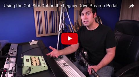 Legacy Drive Preamp Pedal: Using the Cab Sim Out