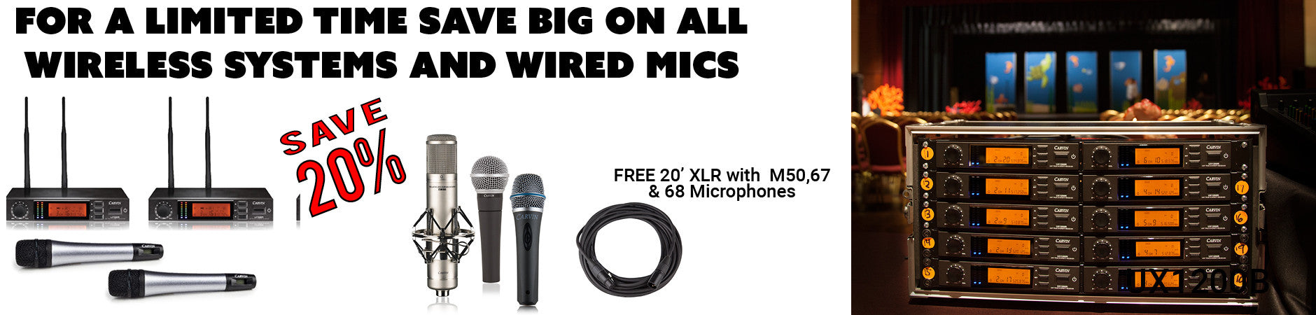save 20 percent on wireless and wired microphones