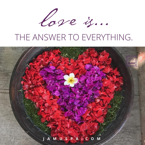 love is everything, 2020, self care, self respect, love yourself, spa at home, Jamu rituals