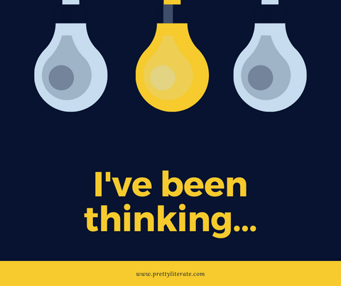 i've been thinking lightbulb graphic from pretty literate