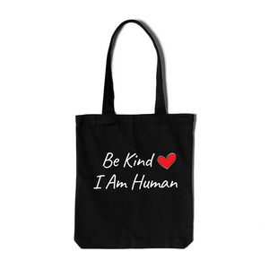 PREORDER NOW - New 'Be Kind I Am Human' Tote