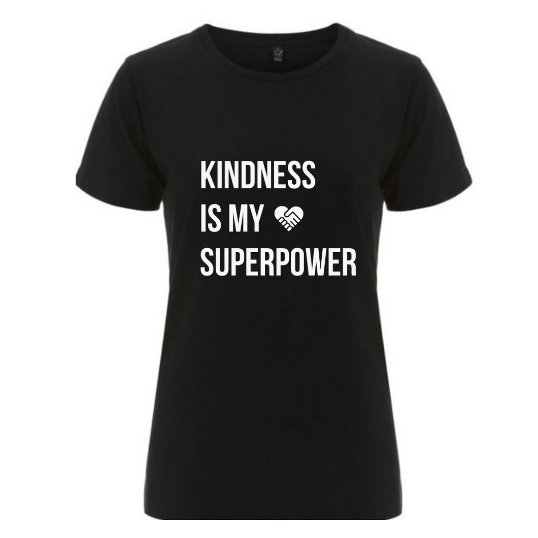 T-Shirt - Kindness is my Superpower