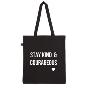 Tote - Stay Kind & Courageous