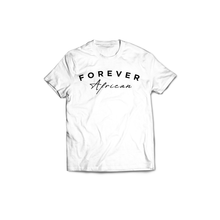 Load image into Gallery viewer, Forever African Tee