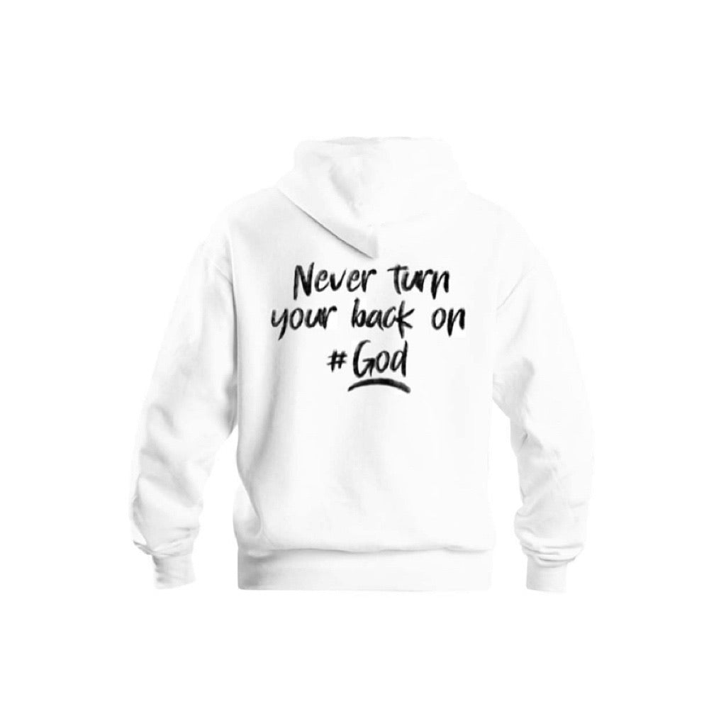 Never Turn Your Back On GOD Hoodie