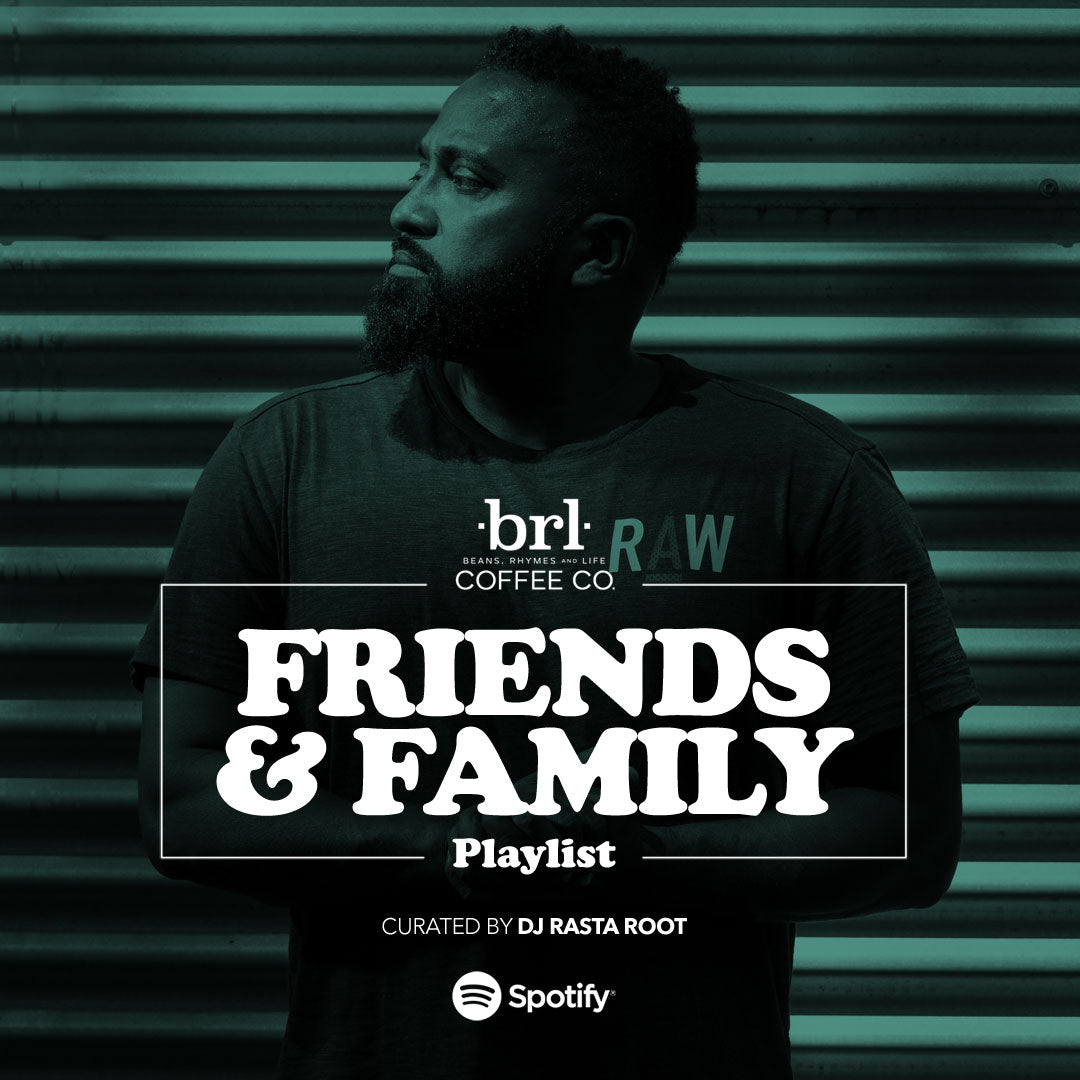 "BRL Coffee Company's ""Friends & Family"" w/ Dion Liverpool aka ""Dj Rasta Root"""