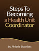Steps to Becoming a Health Unit Coordinator
