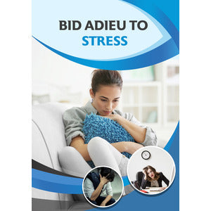 Bid Adieu To Stress - PLR