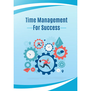 Time Management For Success - PLR