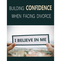 Building Confidence When Facing Divorce - PLR