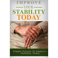 Improve Stability Today