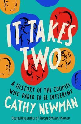 It Takes Two: A History of the Couples Who Dared to be Different