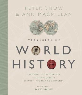 Treasures of World History: The Story Of Civilization in 50 Documents