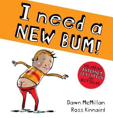 I Need a New Bum (board book)
