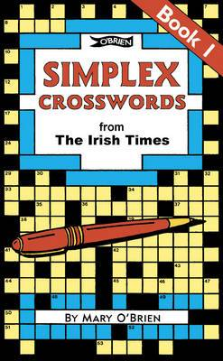 Simplex Crosswords From the Irish Times: Book 1: from The Irish Times
