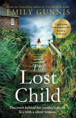 The Lost Child: An absolute heartbreaker from the Bestselling Author