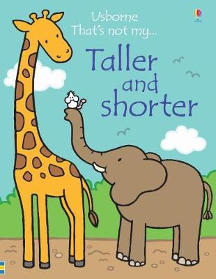 That's Not My Taller and Shorter