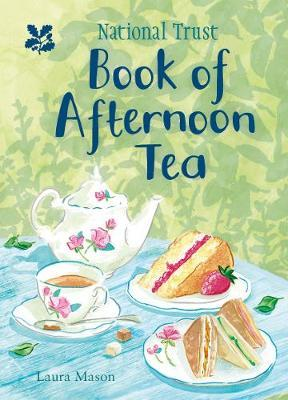 The National Trust Book of Afternoon Tea