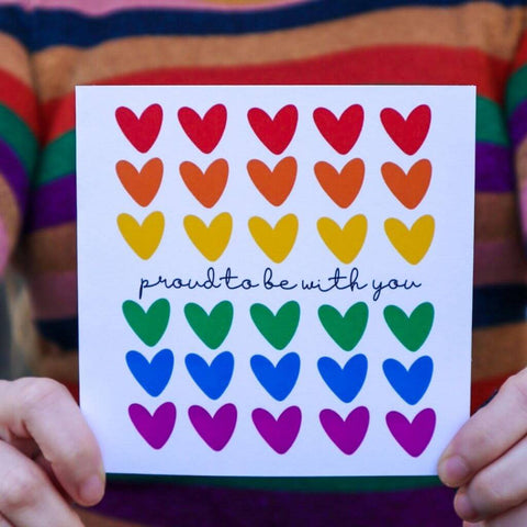 Proud to be with you card with rainbow hearts