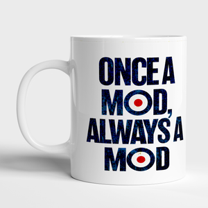 Always a MOD - Personalised mug