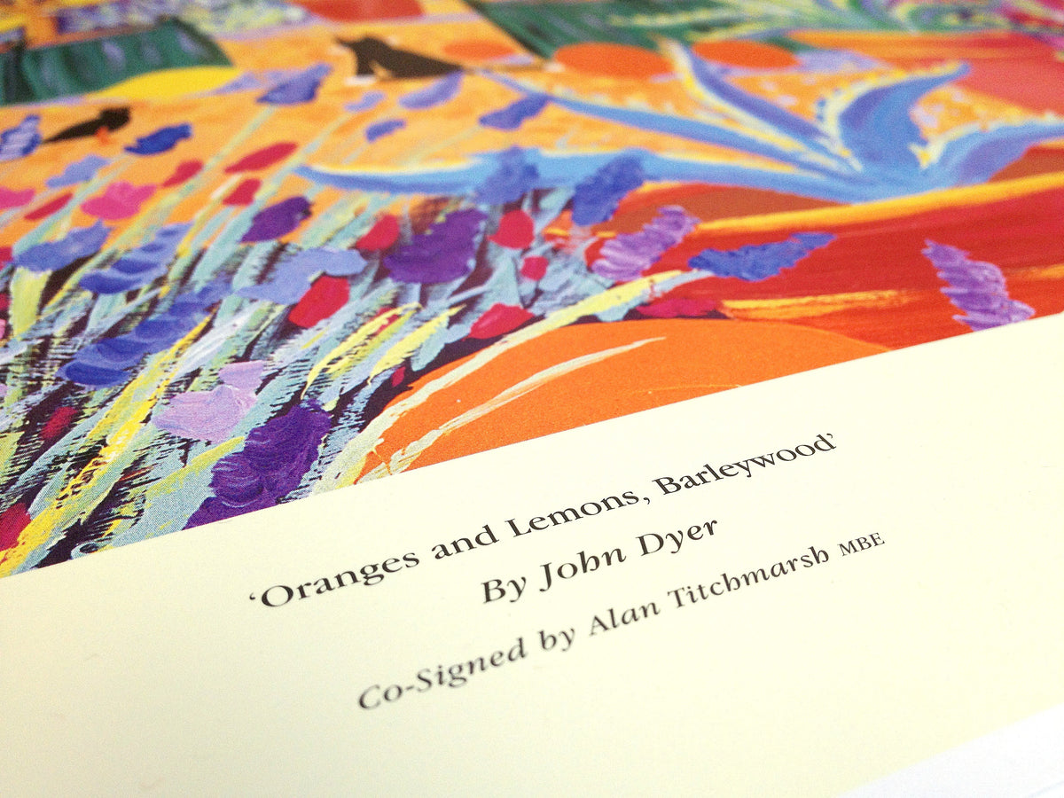Limited Edition Print by John Dyer. Oranges and Lemons, Barleywood. Co-signed by Alan Titchmarsh