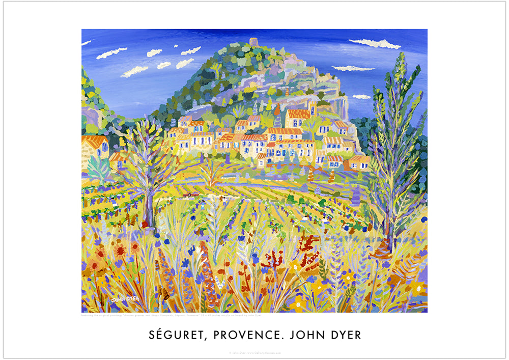 Poster of Seguret by John Dyer. Autumn Grasses and Stripy Vineyards