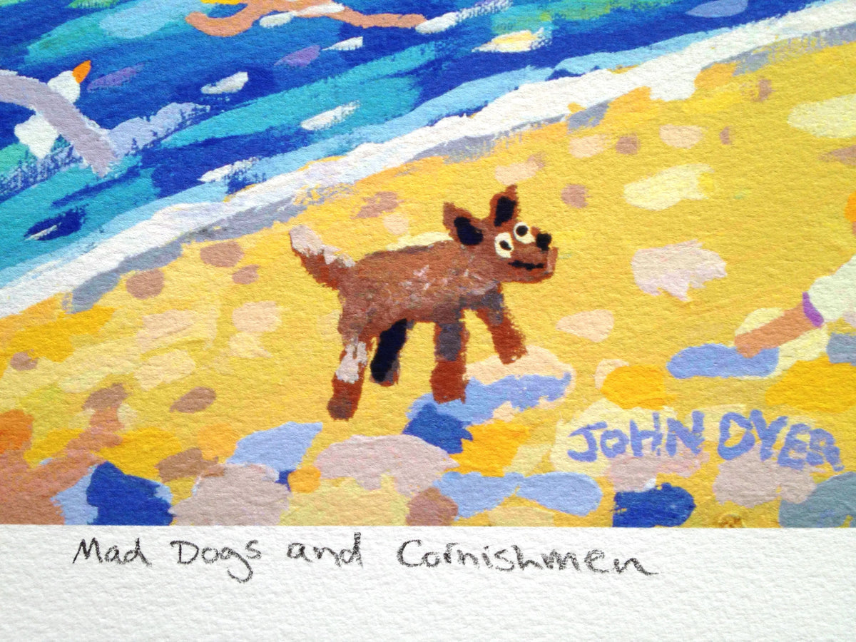 Limited Edition Print by Cornish Artist John Dyer. Mad Dogs and Cornishmen, Falmouth, Flushing, Cornwall.