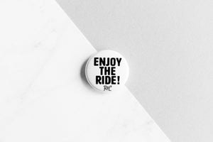 Enjoy the Ride Button
