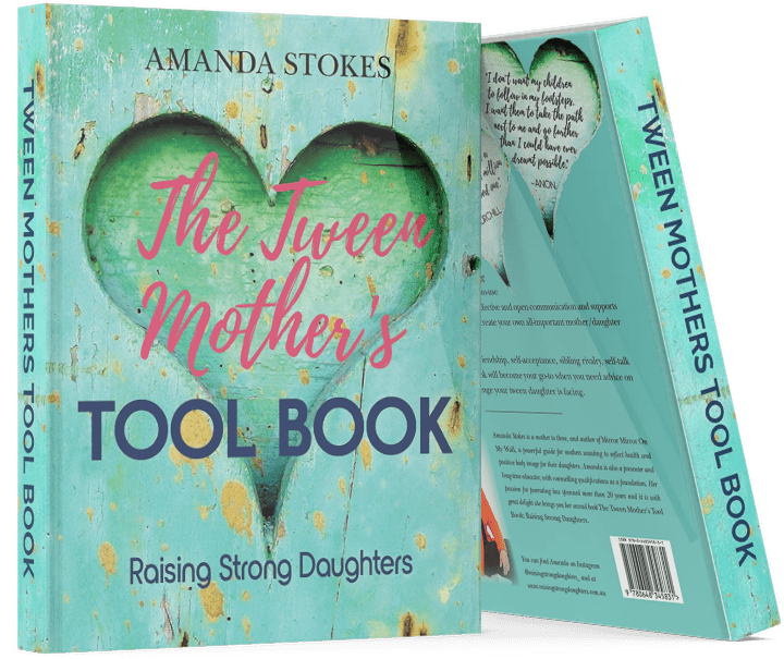 The Tween Mother's Tool Book: Raising Strong Daughters - Raising Strong Daughters - Amanda Stokes