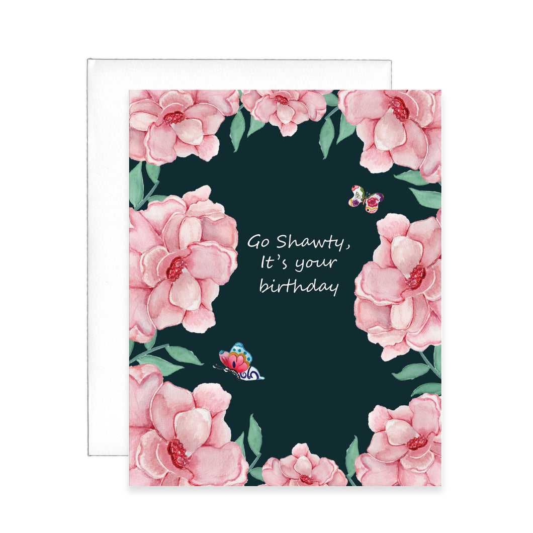 Go Shawty Greeting Card