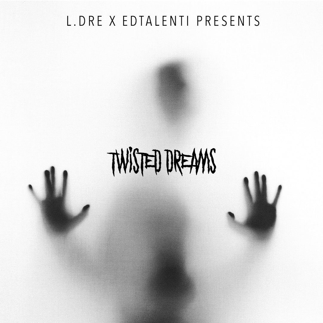 L.Dre x Edtalenti - Twisted Dreams [Loop Kit] - Prod. By L.Dre