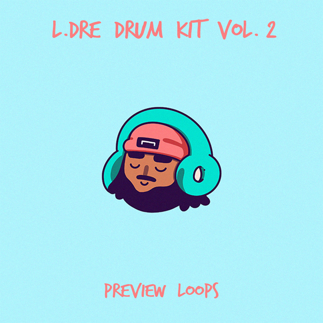 L.Dre Drum Kit Vol. 2 Preview Loops - Prod. By L.Dre