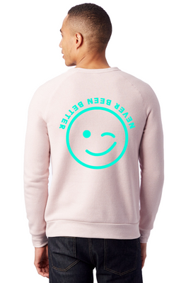 Never Been Better (PINK) - FEEL GOOD SWEATER