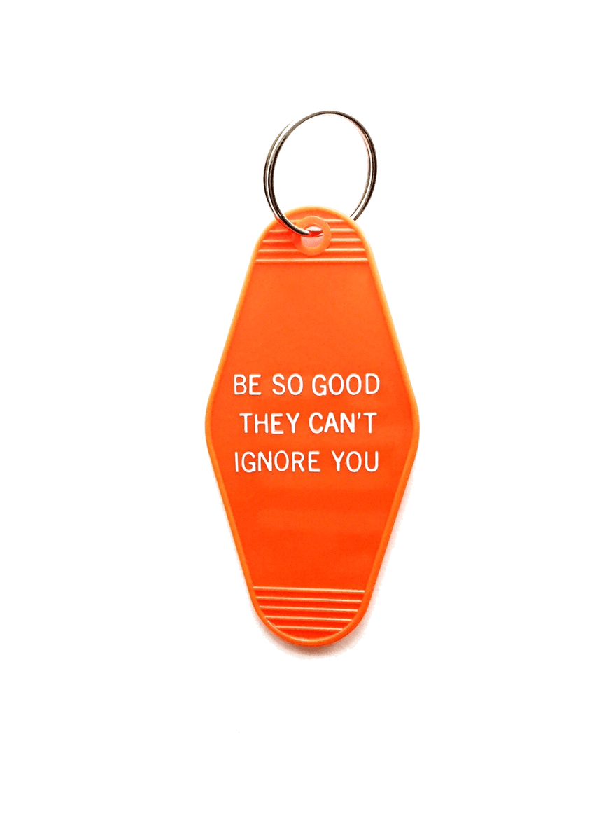 Hotel-Motel Key Chain Be So Good - La Clé