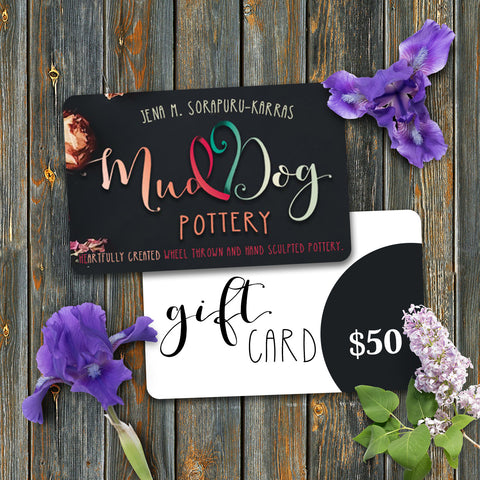 MUDDOG POTTERY, LLC GIFT CARD