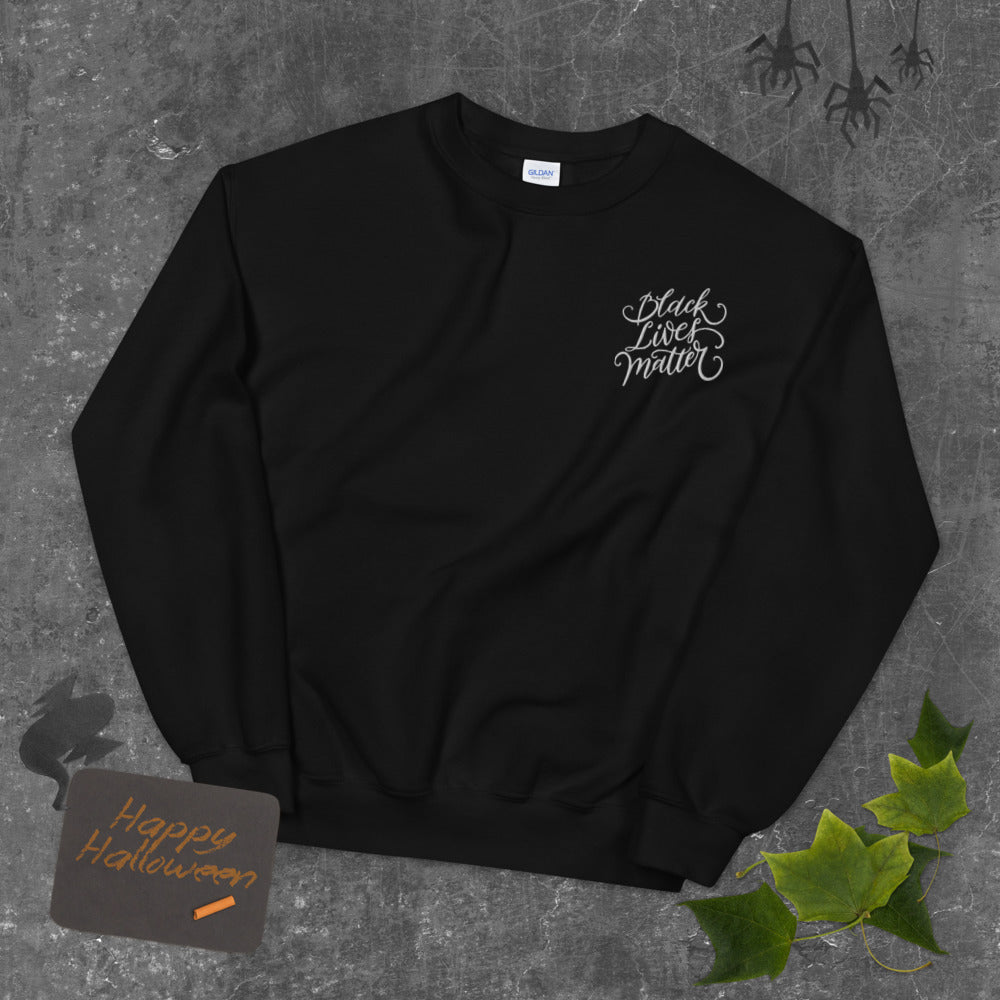 BLM | Black Lives Matter EMBROIDERY Crewneck | Script Design