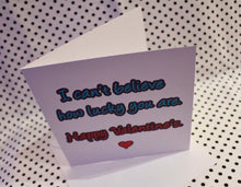 Load image into Gallery viewer, 'Lucky You' Valentine Love Greeting Card