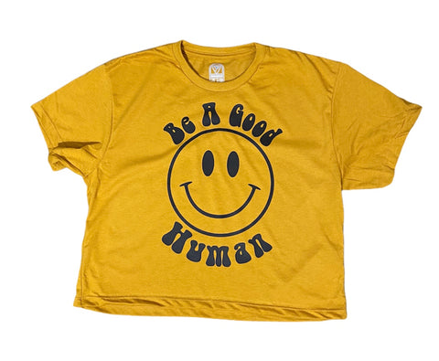 Be a Good Human - Crop Tee - 7Five Clothing Co.