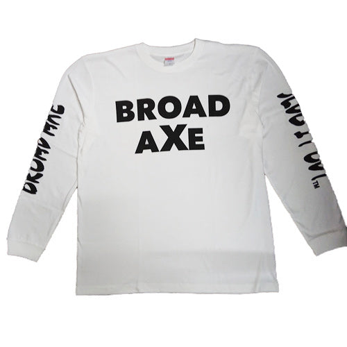 BROAD AXE 長袖Tシャツ 20BAW-2002WH