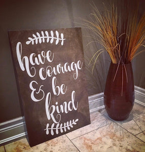 courage motivation wood sign