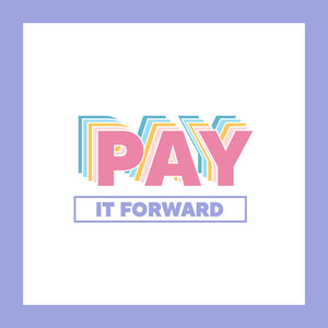 Pay-It-Forward // Fourth Trimester Survival Group