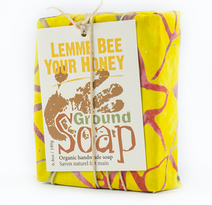 Ground Soap - Lemme Bee Your Honey