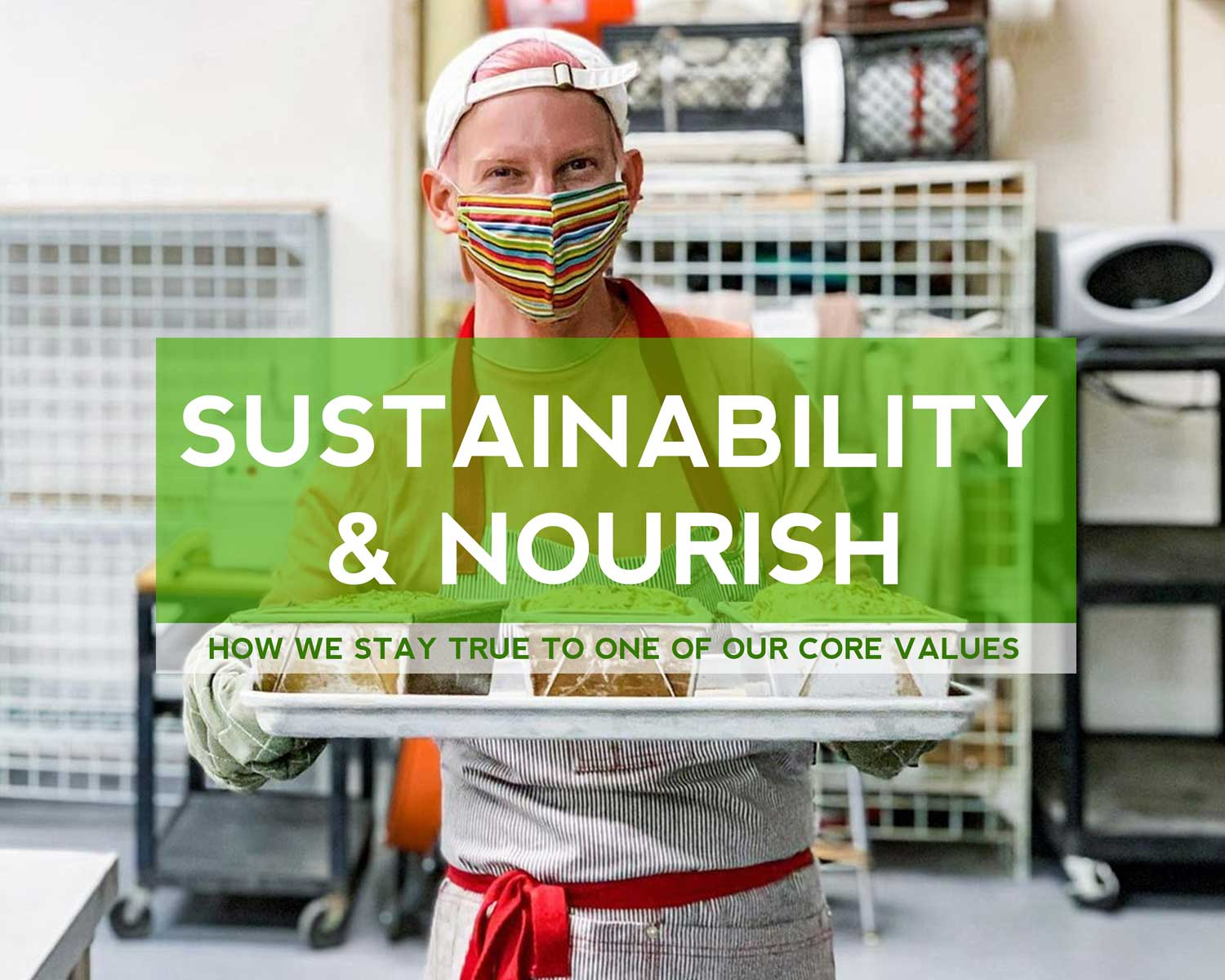 Nourish and Sustainability