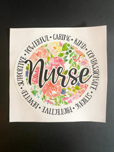 Load image into Gallery viewer, Nurse Vinyl Decal or Sticker- Perfect for Mother's Day, heroes, Laptops, Clipboards, Phones and More- Just Peel and Stick