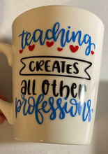 Load image into Gallery viewer, Teaching Creates Vinyl Decal- Laptop, Wall, Mug-