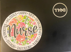 Nurse Vinyl Decal or Sticker- Perfect for Mother's Day, heroes, Laptops, Clipboards, Phones and More- Just Peel and Stick