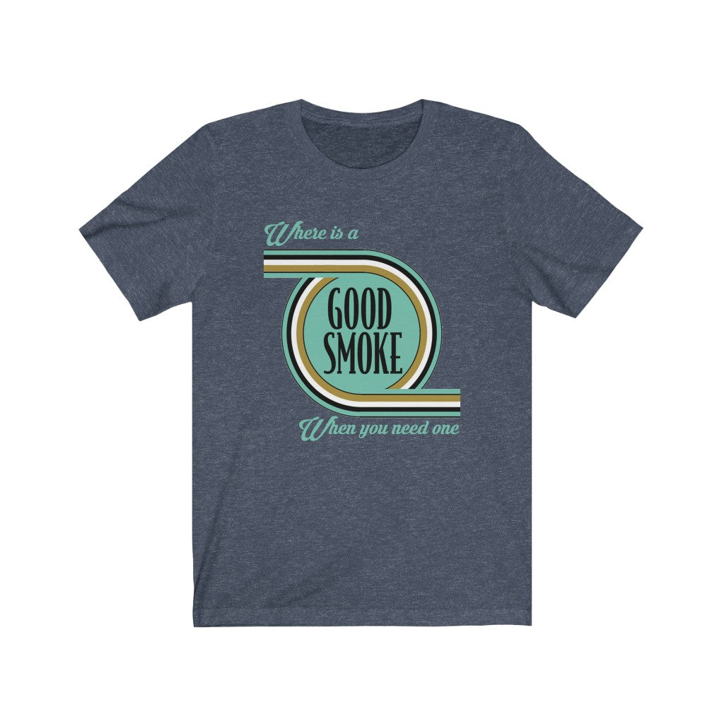 Good Smoke Unisex Jersey Short Sleeve Tee