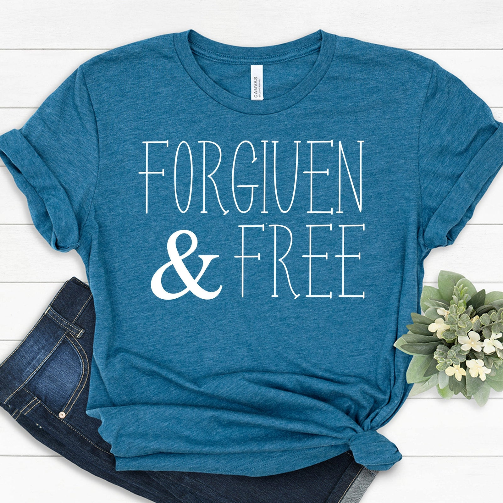 Forgiven and Free T Shirt - Christian Shirt- Jesus T Shirt - Blessed T Shirt