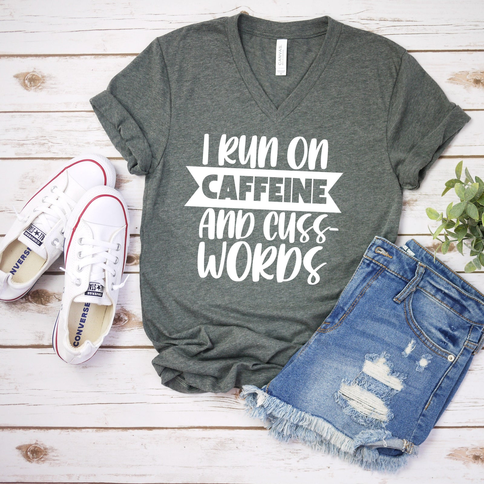 I Run on Caffeine and Cuss Words T Shirt - Funny Sarcastic T Shirt - Humor Shirt